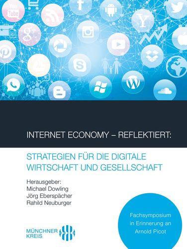 Internet Economy – Reflektiert: Strategien für die digitale Wirtschaft und Gesellschaft