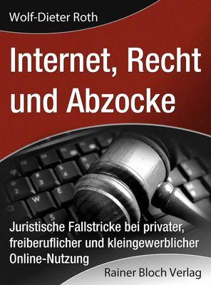 internet, Recht und Abzocke