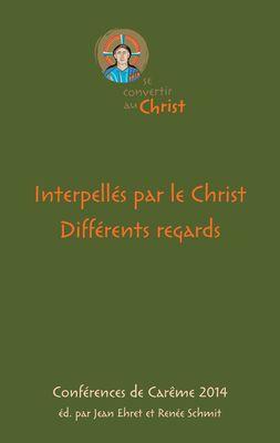 Interpellés par le Christ. Différents regards