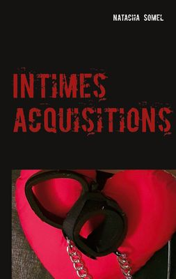 Intimes acquisitions