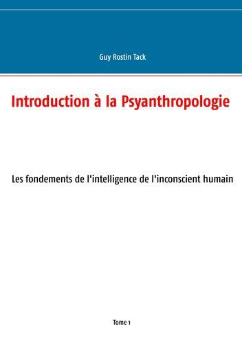 Introduction à la Psyanthropologie