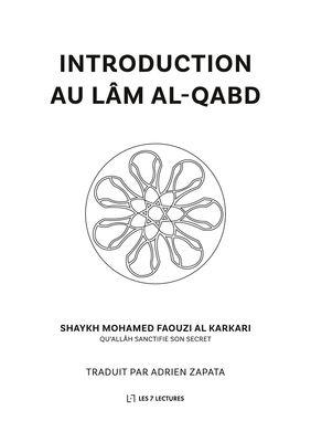 Introduction au lâm al-qabd