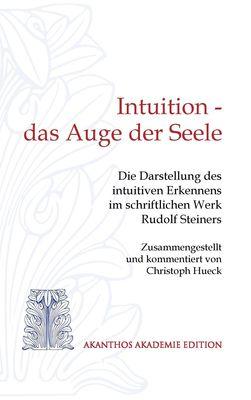 Intuition - das Auge der Seele