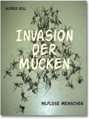 Invasion der Mücken