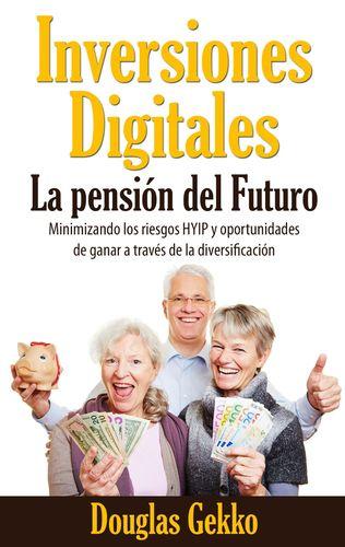Inversiones Digitales: La pensión del Futuro?