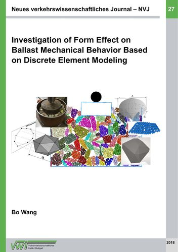 Investigation of Form Effect on Ballast Mechanical Behavior Based on Discrete Element Modeling