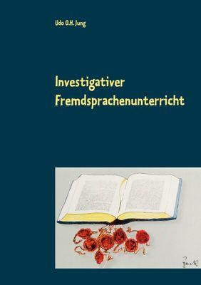 Investigativer Fremdsprachenunterricht