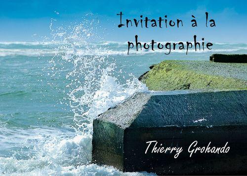 Invitation à la photographie