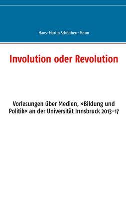 Involution oder Revolution