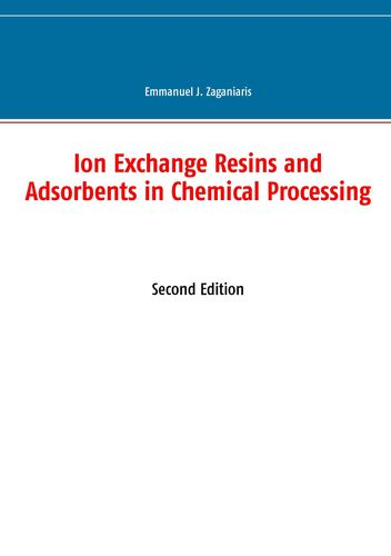 Ion Exchange Resins and Adsorbents in Chemical Processing