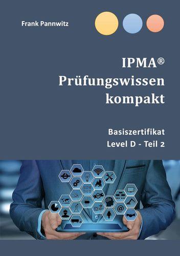 IPMA® Prüfungswissen kompakt