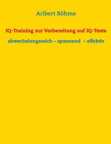 IQ-Training zur Vorbereitung auf IQ-Tests