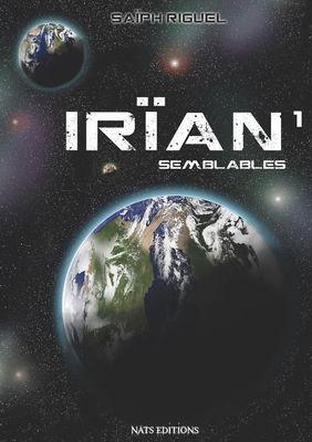 Irïan, T1 : Semblables