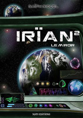 Irïan, T2 : Le miroir