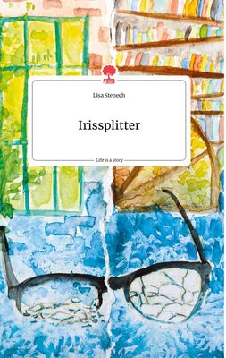 Irissplitter. Life is a Story - story.one