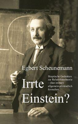 Irrte Einstein?
