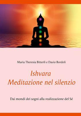 Ishvara - Meditazione nel silenzio