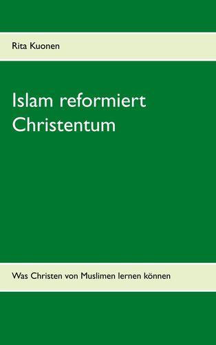 Islam reformiert Christentum