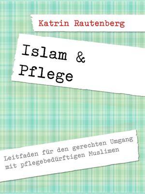 Islam & Pflege