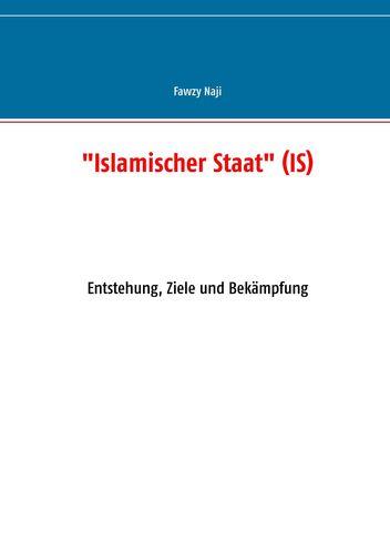 """""""Islamischer Staat"""" (IS)"""