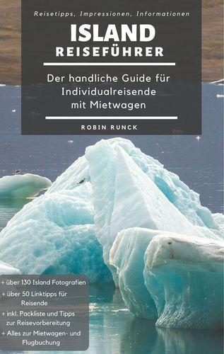Island Reiseführer - Der handliche Guide für Individualreisende mit Mietwagen