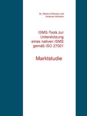 ISMS-Tools zur Unterstützung eines nativen ISMS gemäß ISO 27001