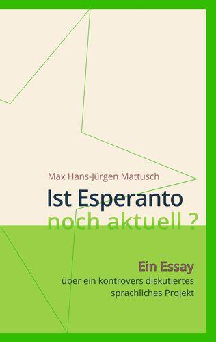 Ist Esperanto noch aktuell ?