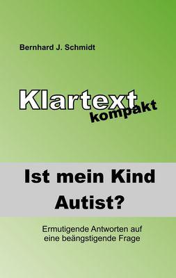 Ist (m)ein Kind Autist?