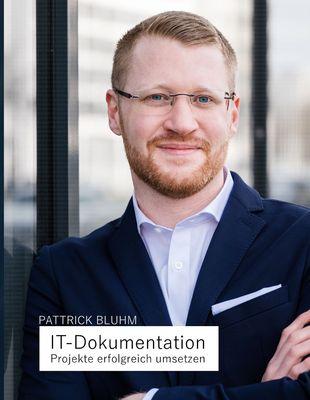 IT-Dokumentation - Projekte erfolgreich umsetzen