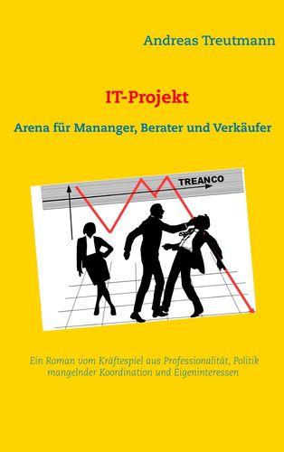 IT-Projekt - Arena für Manager, Berater und Verkäufer