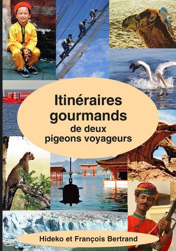 Itinéraires gourmands de deux pigeons voyageurs