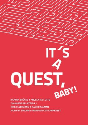 It's a Quest, Baby!