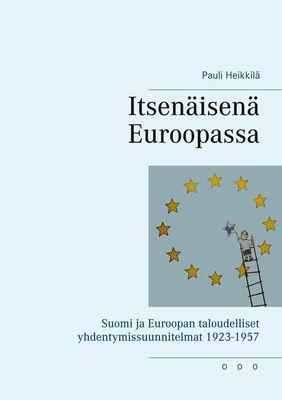 Itsenäisenä Euroopassa