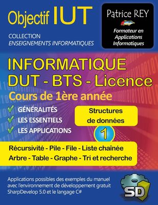 IUT Informatique DUT BTS Licence - tome 1