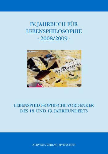 IV. Jahrbuch für Lebensphilosophie 2008/2009