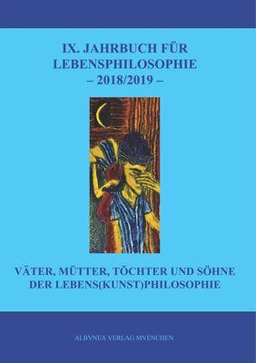 IX. Jahrbuch für Lebensphilosophie