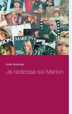 Ja radiossa soi Marion