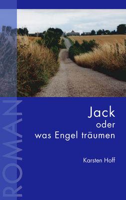 Jack oder was Engel träumen