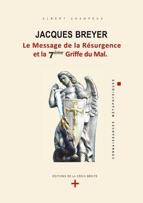 Jacques Breyer - le Message de la Résurgence et la 7ème Griffe du Mal