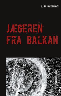 Jægeren fra Balkan