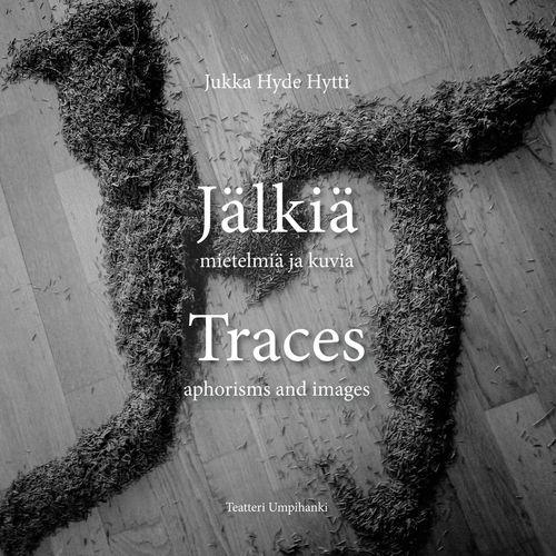 Jälkiä / Traces