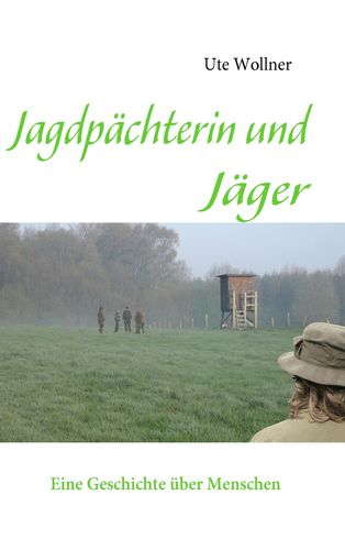 Jagdpächterin und Jäger