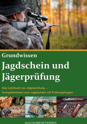 Jagdschein und Jägerprüfung Grundwissen