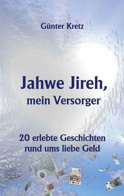 Jahwe Jireh, mein Versorger
