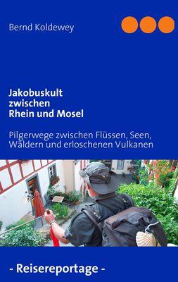 Jakobuskult zwischen Rhein und Mosel