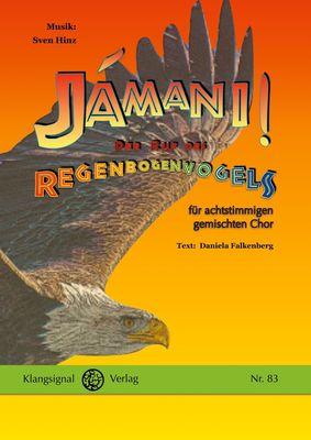 Jámani! - Der Ruf des Regenbogenvogels