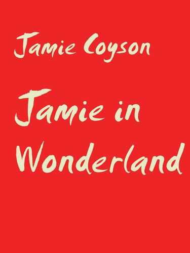 Jamie in Wonderland