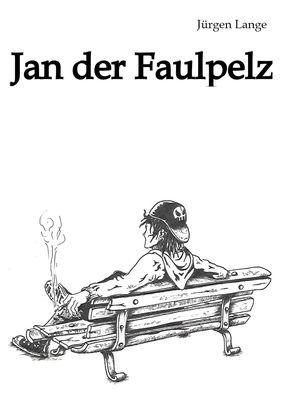 Jan der Faulpelz