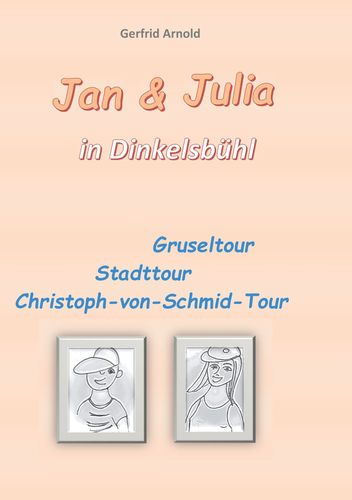 Jan & Julia in Dinkelsbühl