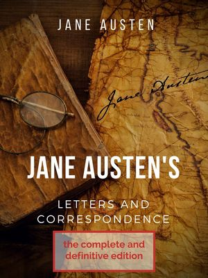 Jane Austen's correspondence and letters